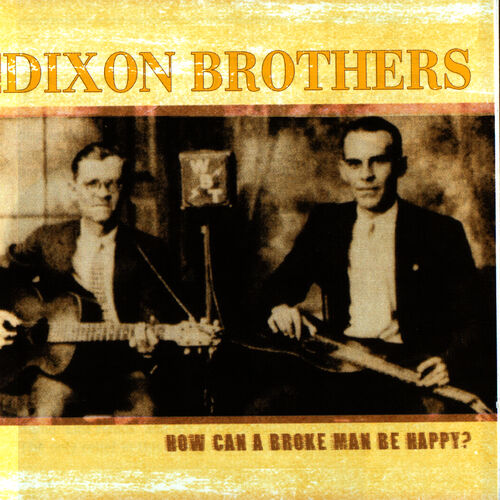 The Dixon Brothers – Little Bessie – Slušaj na Deezer-u