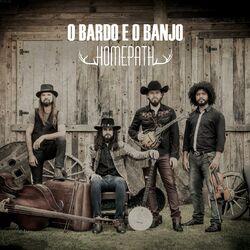 O Bardo E O Banjo – Homepath 2014 CD Completo