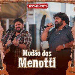 César Menotti & Fabiano – Modão Dos Menotti 2021 CD Completo