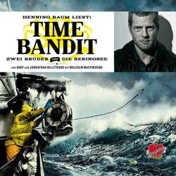 Time Bandit - Das Hörbuch (Zwei Brüder und die Beringsee) Audiobook