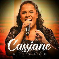 Cassiane (Ao Vivo) 2021 CD Completo