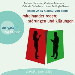 Miteinander reden: Störungen und Klärungen - Die Psychologie der Kommunikation, Teil 1 Audiobook