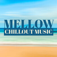 Happy Chillout: Mellow Chillout Music – Island Relax
