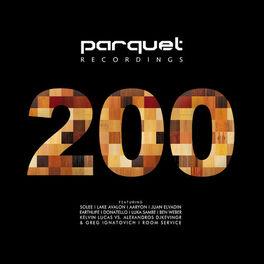 Album cover of Parquet Recordings 200