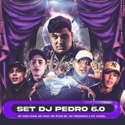 SET DJ Pedro 6.0 – DJ Pedro