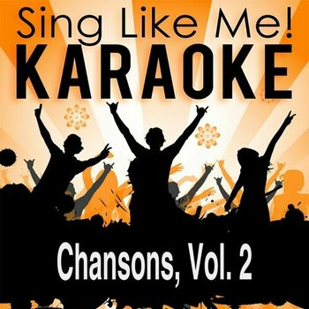 La Le Lu Main Dans La Main Karaoke Version With Guide Melody Originally Performed By Christophe Listen With Lyrics Deezer