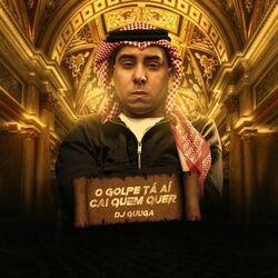 Música O Golpe tá aí Cai Quem Quer - DJ Guuga (2020) Download