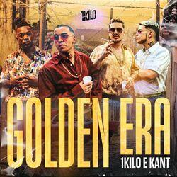 Golden Era (Com KANT)