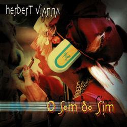 Download Herbert Vianna - O Som Do Sim 2020