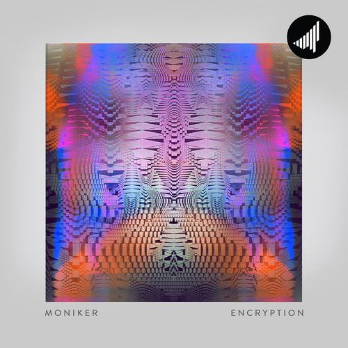 Moniker - Encryption LP 2019