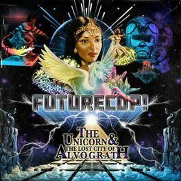 Album cover of The Unicorn & the Lost City of Alvograth