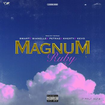 Magnum Ruby (feat. Bianelle, Petraz, Kherty & Eevo) cover