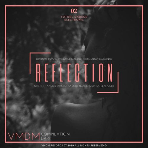 VA - REFLECTION PT 2 (DARK) [LP] 2019