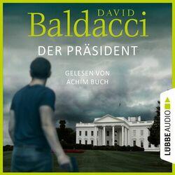 Der Präsident (Ungekürzt) Audiobook