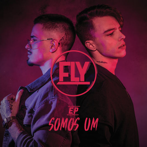 Baixar Single Somos Um, Baixar CD Somos Um, Baixar Somos Um, Baixar Música Somos Um - FLY 2018, Baixar Música FLY - Somos Um 2018