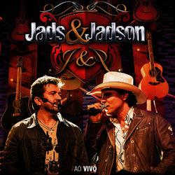 Jads e Jadson – Ao Vivo 2013 CD Completo