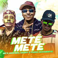 Mete Mete - Mc Anonimo (2020) Download