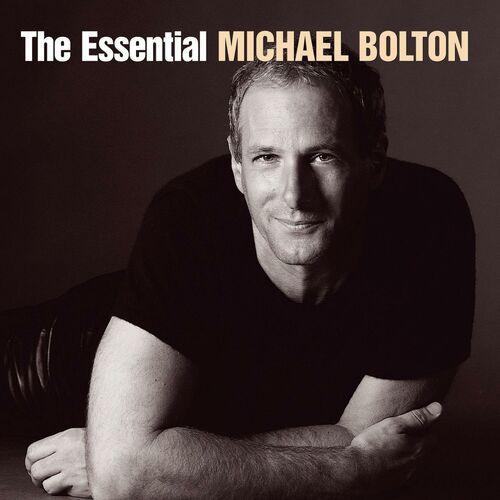 Baixar CD The Essential Michael Bolton – Michael Bolton (2006) Grátis