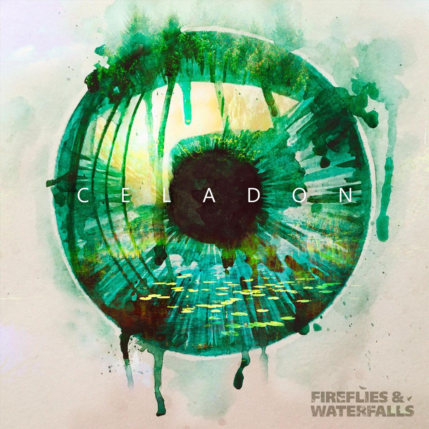Fireflies & Waterfalls - Celadon [EP] (2019)