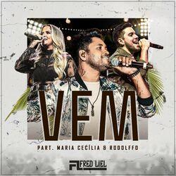 Música Vem – Fred Liel, Maria Cecília e Rodolfo Mp3 download