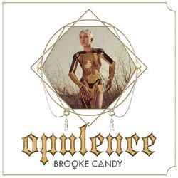 Brooke Candy – Opulence EP 2014 CD Completo