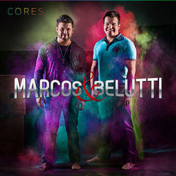 CD Marcos E Belutti – Cores 2012 download