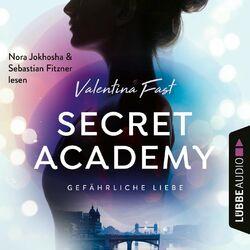 Gefährliche Liebe - Secret Academy, Teil 2 (Ungekürzt) Audiobook