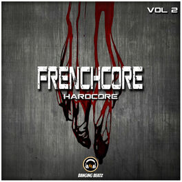 Album cover of Frenchcore, Hardcore, Vol. 2
