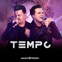 Tempo (Ao Vivo) - Joao Neto e Frederico