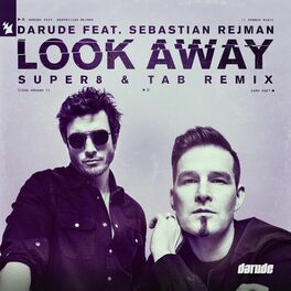 Album cover of Look Away (Super8 & Tab Remix)