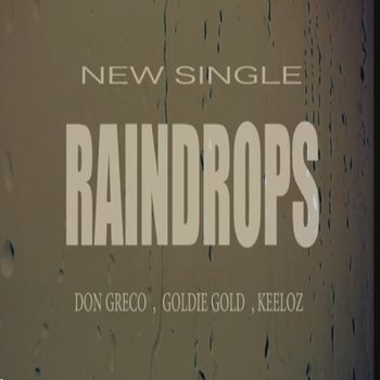 Raindrops (feat. Goldie Gold, Keelo) cover