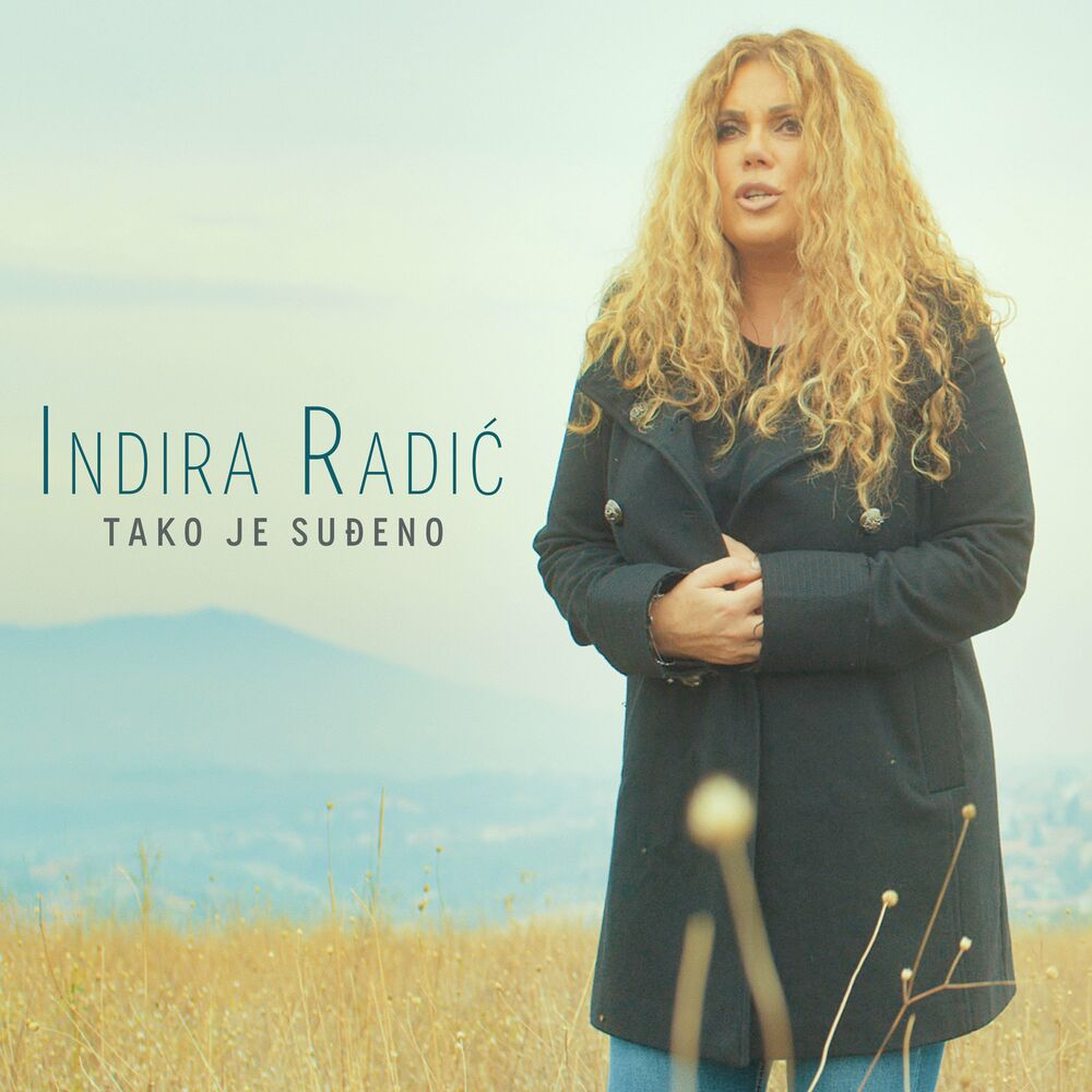 Indira Radic - Tako je sudjeno