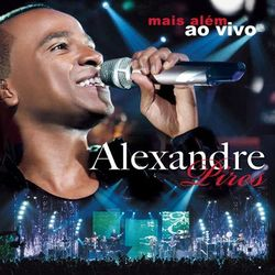 CD Alexandre Pires – Mais Além (Ao Vivo) download
