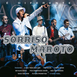 Download Sorriso Maroto - É Diferente Ao Vivo 2007
