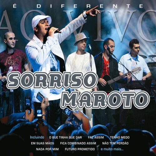 Sorriso maroto – é diferente (download) down. Mus. Br.