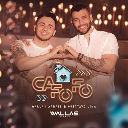 Capa Cafofo – Wallas Arrais Part. Gusttavo Lima Mp3