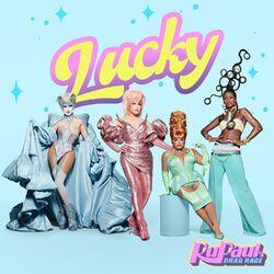 Lucky - RuPaul Download