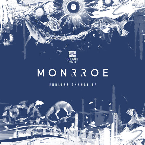 Monrroe - Endless Change EP