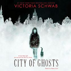 City of Ghosts (Unabridged)