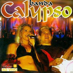 Banda Calypso – Ao Vivo em São Paulo 2004 CD Completo