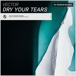 Album cover of Dry Your Tears