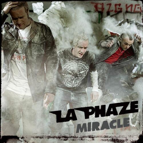 La Phaze Miracle Music Streaming Listen On Deezer