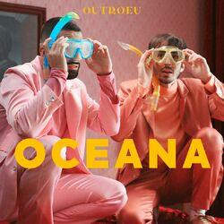 Oceana – OUTROEU Part. Melim