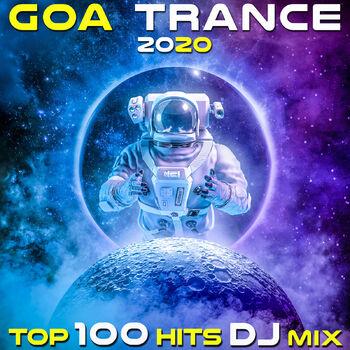 Goa Trance 2020 Top 100 Hits (2hr Fullon Progressive Psychedelic DJ Mix) cover