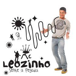 MC Leozinho – Sente A Pegada 2007 CD Completo