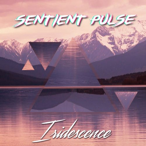 Download Sentient Pulse - Iridescence (Album) mp3