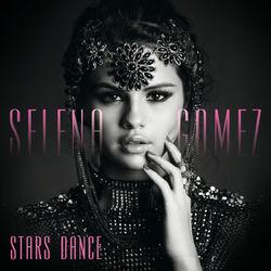 Selena Gomez – Stars Dance (Bonus Track Version) 2013 CD Completo