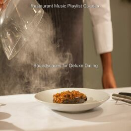 Album cover of Soundscapes for Deluxe Dining