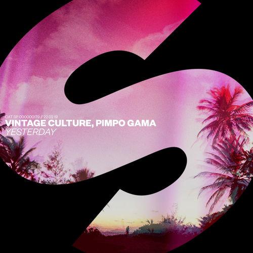 Baixar Single Yesterday – Vintage Culture, Pimpo Gama (2019) Grátis