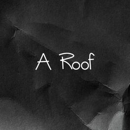 Album cover of A Roof